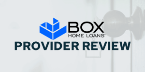 Box Home Loans Review - Savology Provider Review - Updated