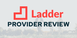 LadderLife Insurance Review - Savology Provider Review - Updated