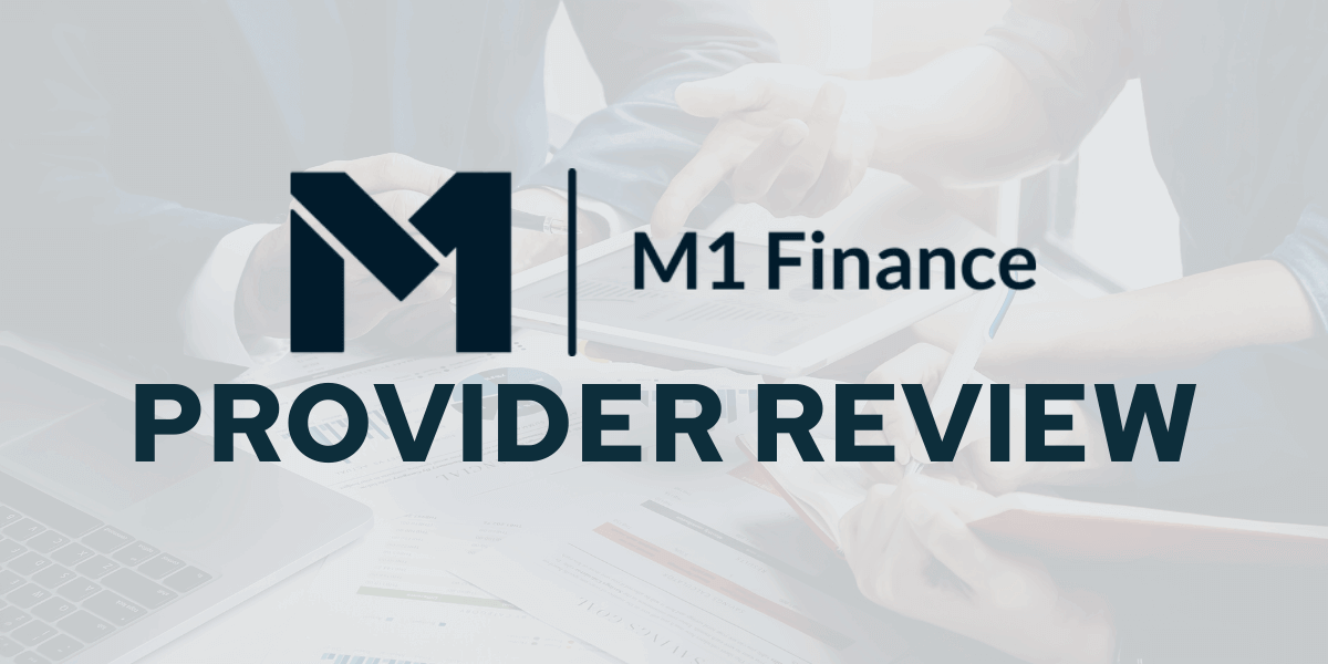 M1 Finance Review - Savology Provider Review - Updated