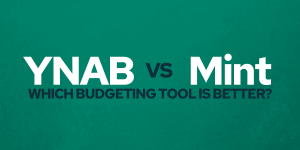 YNAB vs Mint - Which budgeting tool is better for your plan