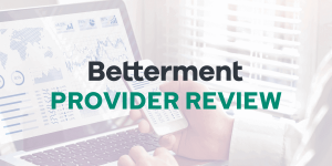 Betterment investing and money management review by Savology